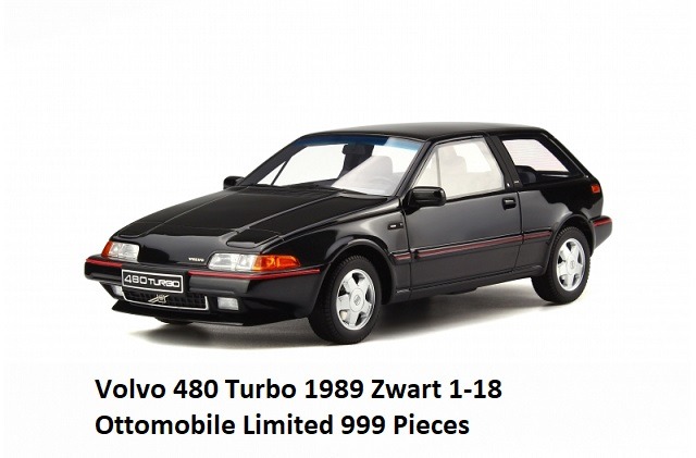 Volvo 480 Turbo 1989 Zwart 1-18 Ottomobile Limited 999 Pieces