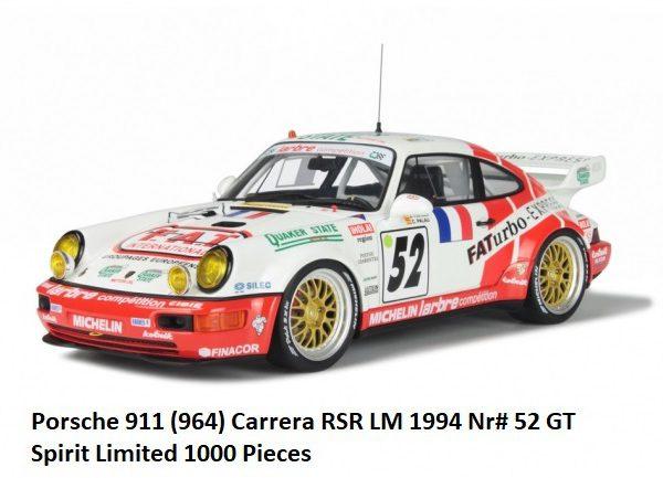 Porsche 911 Carrera( 964) RSR #52 LM 1994 Jesús Pareja 1-18 GT Spirit Limited 1000 Pieces