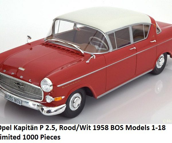 Opel Kapitän P 2.5 Limousine 1958 Rood / Wit 1-18 BOS Models Limited 1000 Pieces