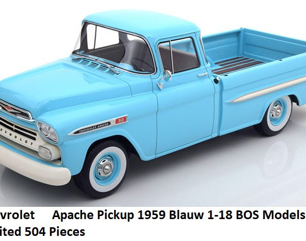 Chevrolet Apache Pick Up 1959 Blauw 1-18 BOS Models Limited 504 Pieces